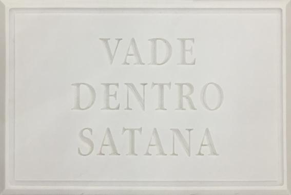 VADE DENTRO SATANA
